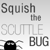 Squish the Scuttlebug
