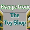 Escape From the Toy Shop